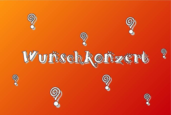 Wunschkonzert: Text und Fragezeichen